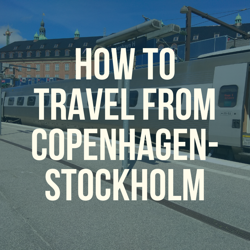 Travel from Copenhagen to Stockholm by train